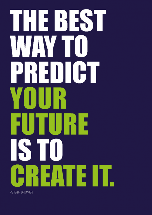 postcard_the-best-way-to-predict-your-future-is-to-create-it.png